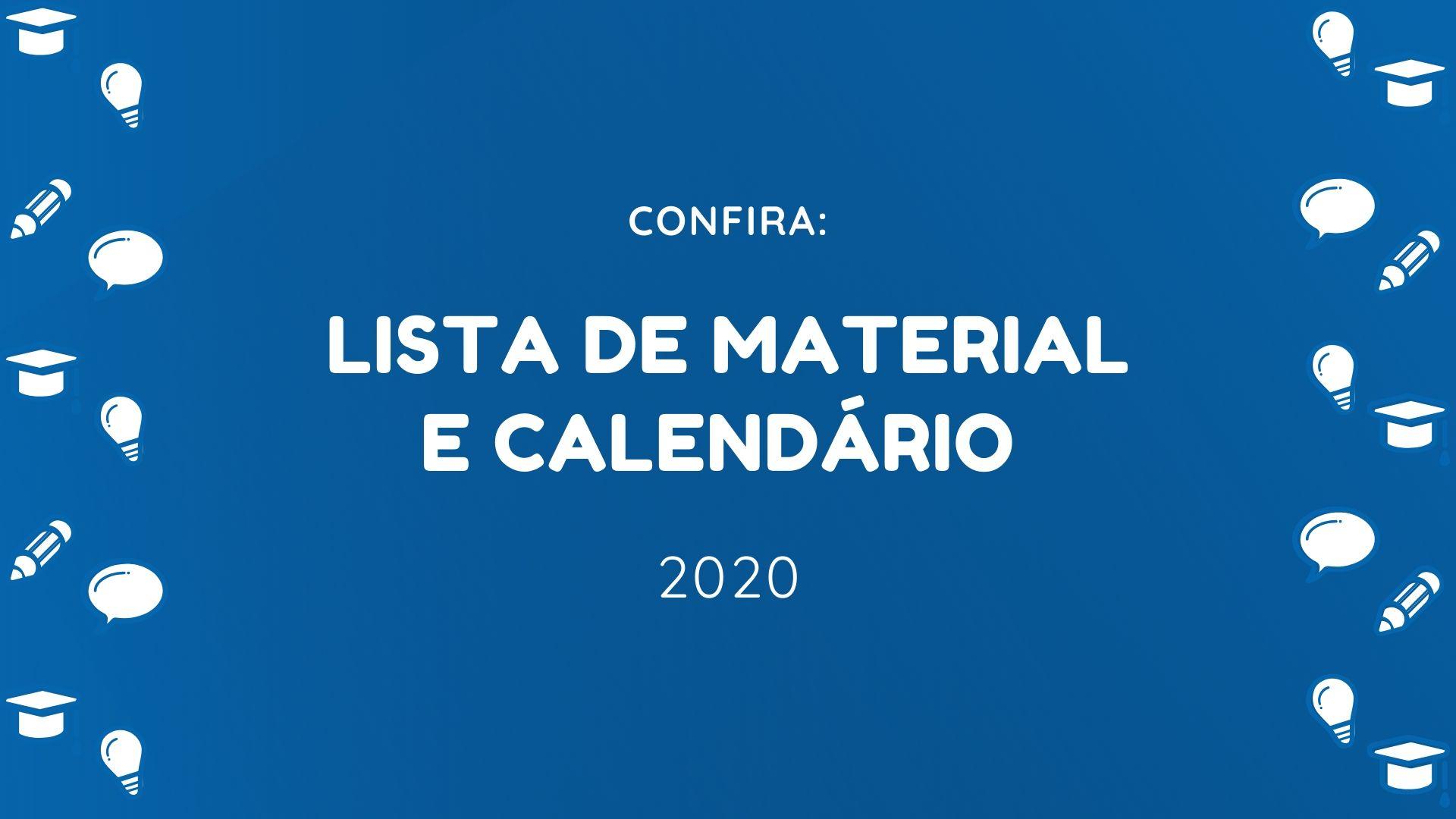 Listas de Material e Calendários 2020