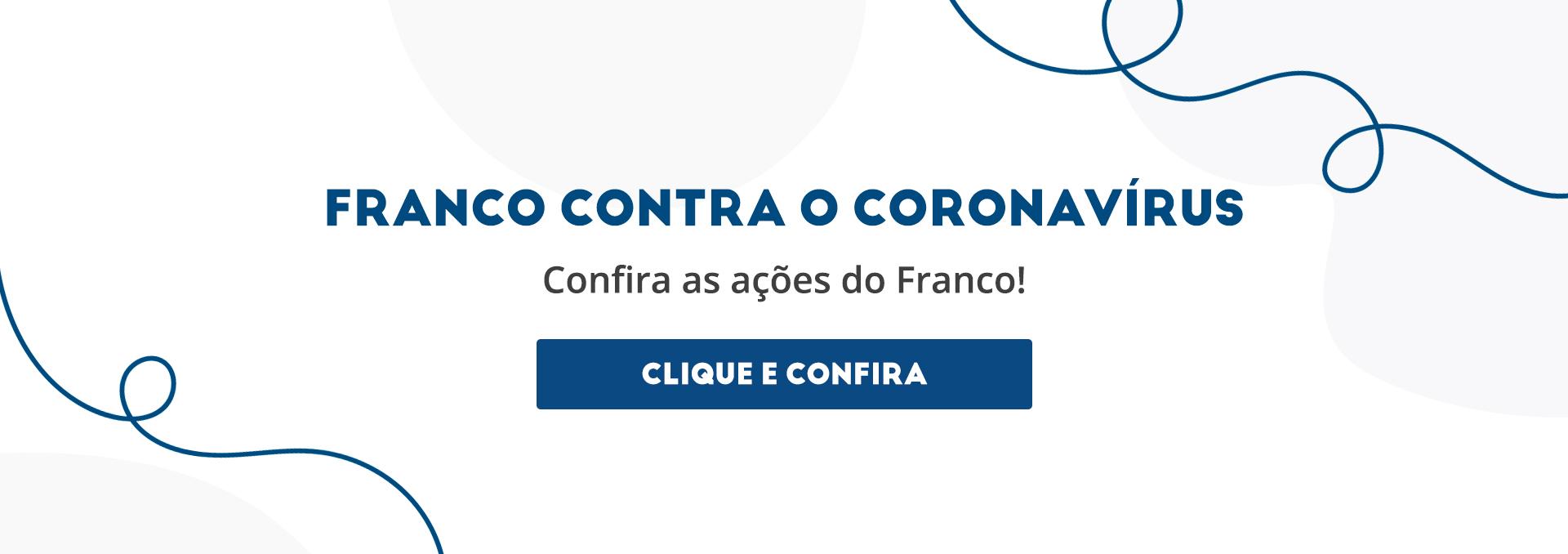 Franco contra o Corona Vírus