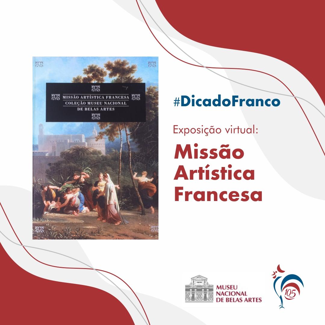 Exposição Virtual – Missão Artística Francesa