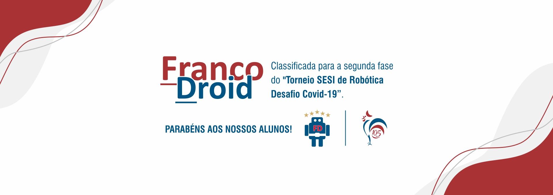 FrancoDroid é classificada para 2ª fase do Torneio SESI de Robótica – Desafio Covid-19