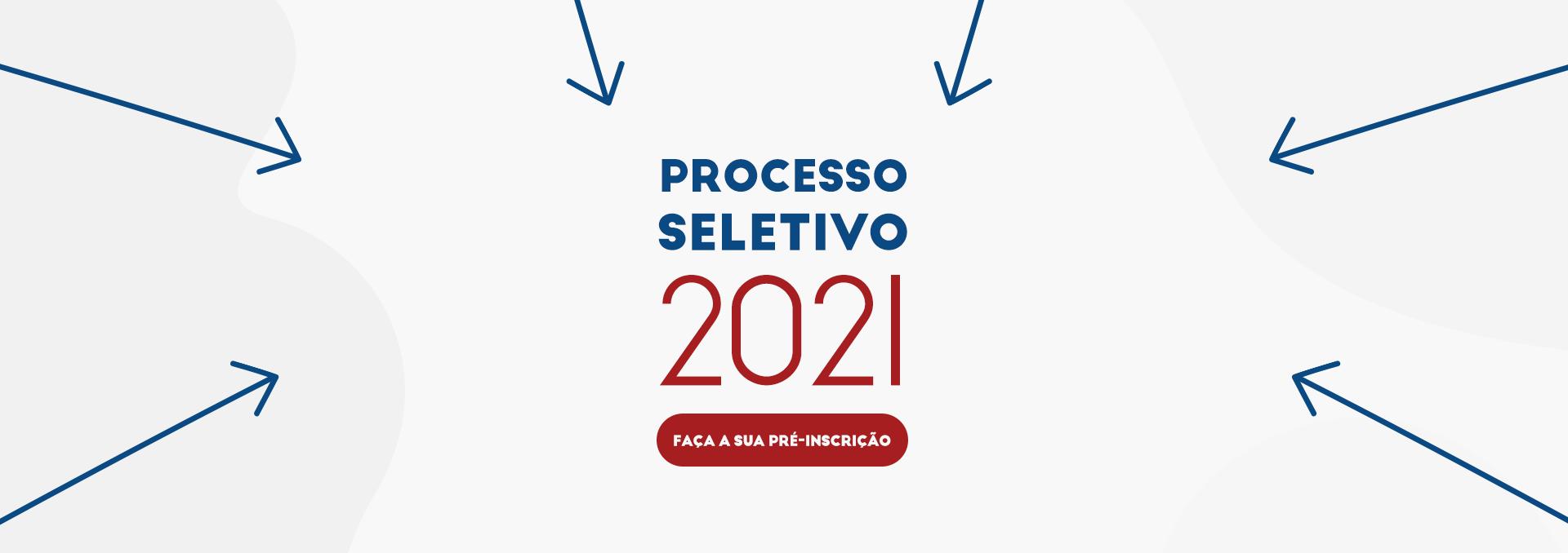Processo Seletivo 2021!