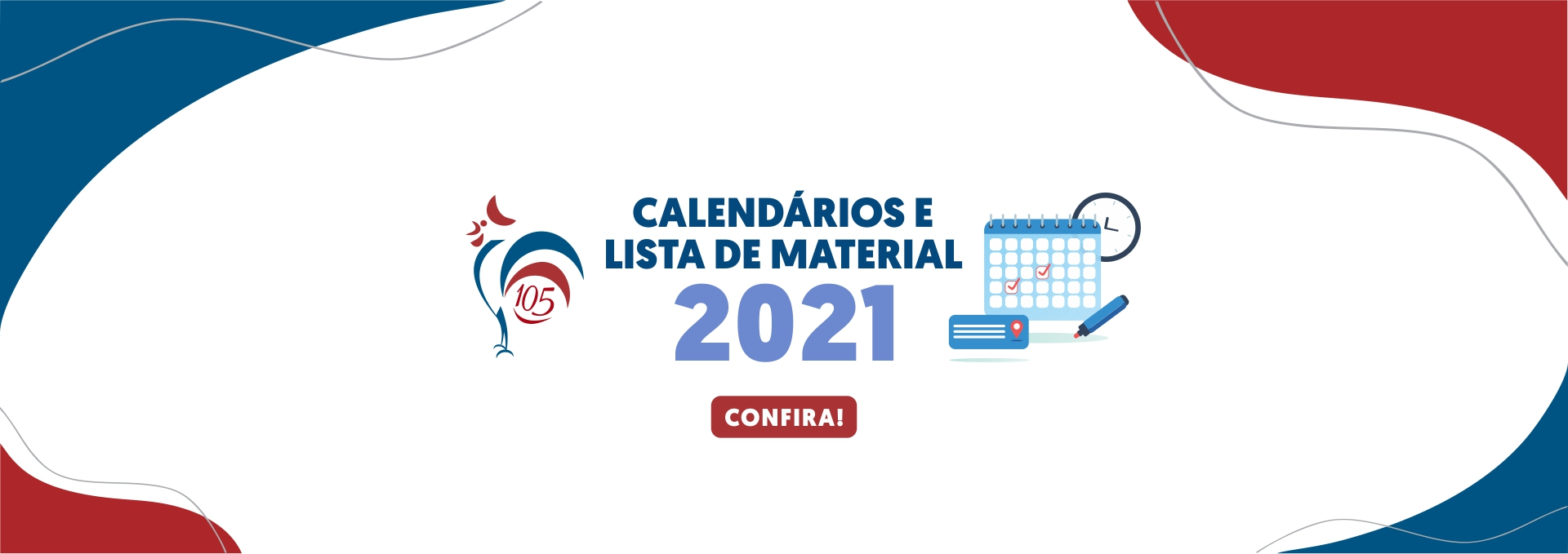 Calendários e Listas de Materiais 2021
