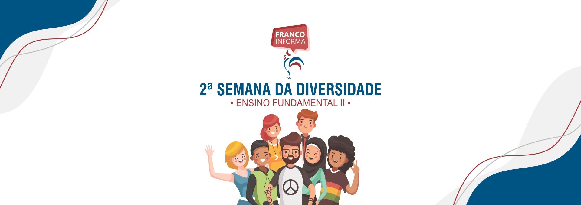 2ª Semana da Diversidade – EFII