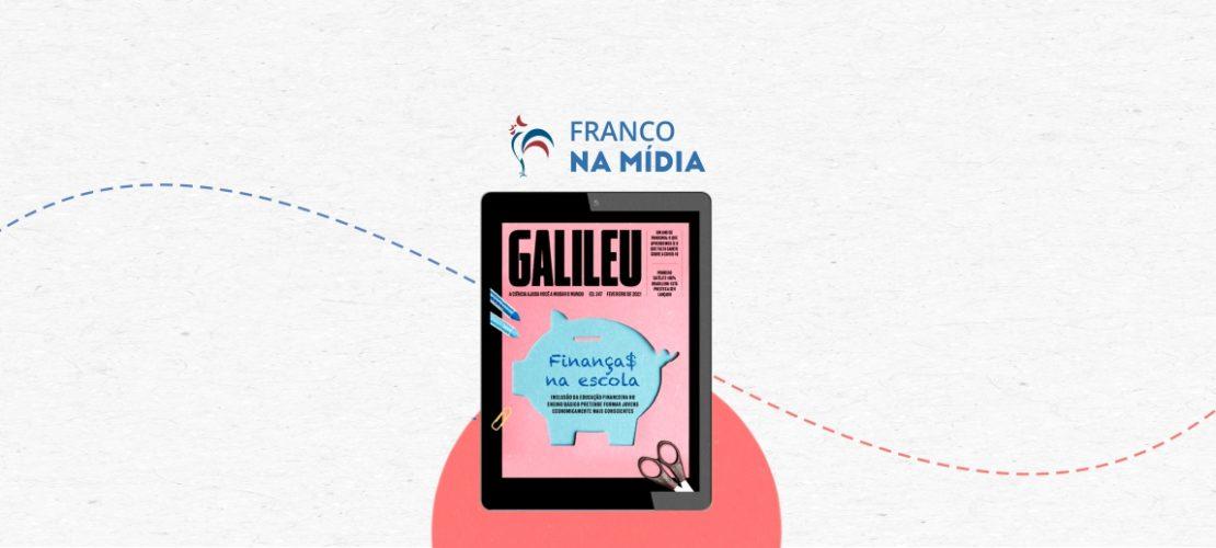 Franco na Revista Galileu – Projeto de Educação Financeira