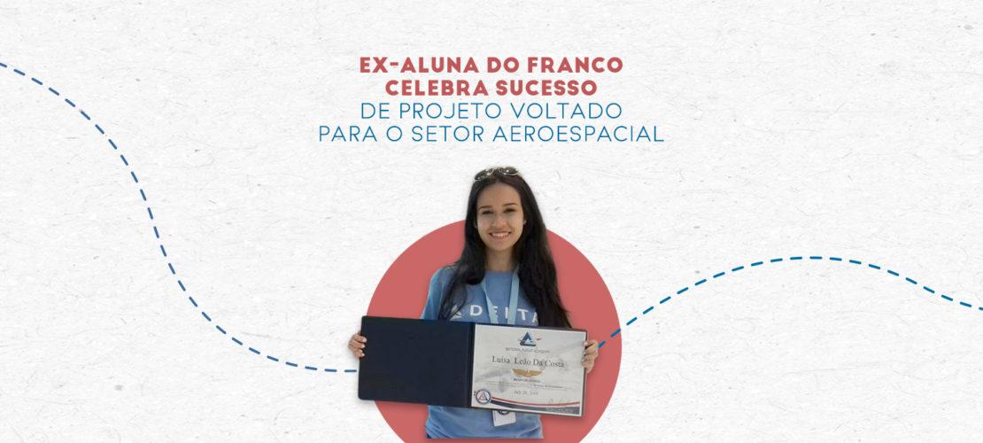 Conheça o projeto da nossa ex-aluna Luísa Leão